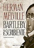 Bartleby, el escribiente (Clásicos ilustrados)