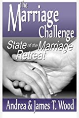 The Marriage Challenge: State of the Marriage Retreat Paperback