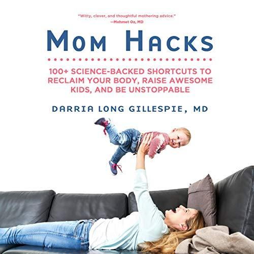 Mom Hacks audiobook cover art