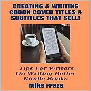 Creating and Writing eBook Cover Titles and Subtitles That Sell Titelbild