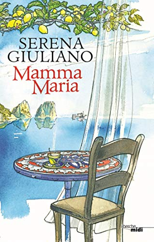 Mamma Maria eBook: GIULIANO, Serena: Amazon.fr