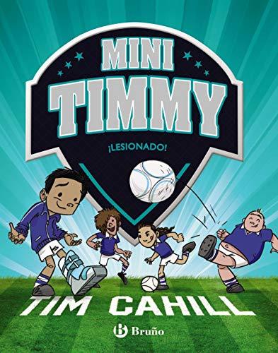 Mini Timmy - ¡Lesionado! (Castellano - A PARTIR DE 6 AÑOS - PERSONAJES Y SERIES - Mini Timmy)