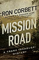 Mission Road (Frank Yakabuski Mysteries)
