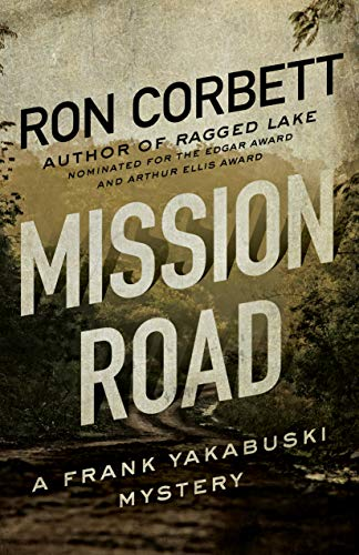 Mission Road: A Frank Yakabuski Mystery