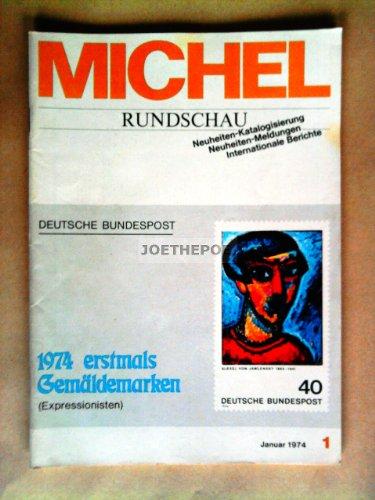 MICHEL-RUNDSCHAU BRIEFMARKEN-ZEITUNG 1 / 1974