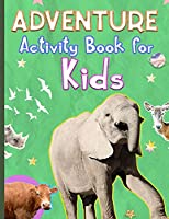 Adventure Activity Book for Kids: Amazing Adventure Activity Book with Coloring, Mazez, Sudoku and Wordsearch for Kids Ages 4-8, 3-8 Over 70 Pages of Fun Activities, Fun Kid Workbook