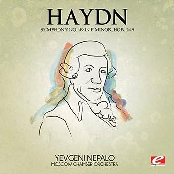 Haydn: Symphony No. 49 in F Minor, Hob. I/49 (Digitally Remastered)