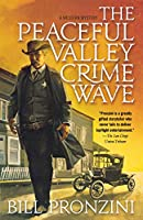 Peaceful Valley Crime Wave