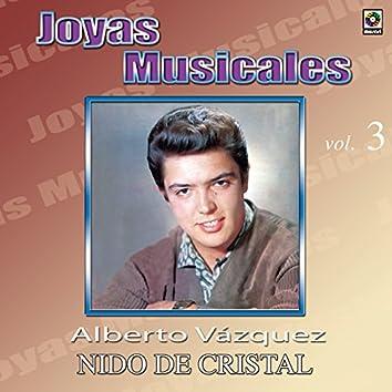 Joyas Musicales, Vol. 3: Nido de Cristal