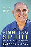 Fighting Spirit: The Life of Mario Spinelli
