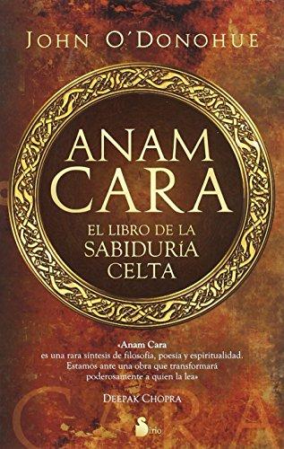 ANAM CARA: EL LIBRO DE LA SABIDURIA CELTA [Lingua spagnola]