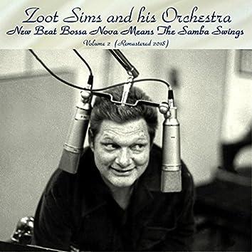 New Beat Bossa Nova Means the Samba Swings, Vol.2 (feat. Jim Hall / Milt Hinton / Sol Schlinger) [Remastered 2018]
