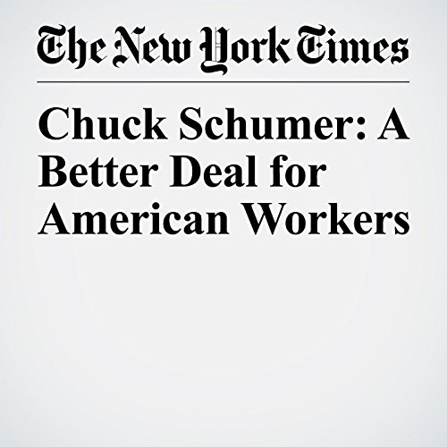 Chuck Schumer: A Better Deal for American Workers copertina