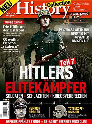 History Collection Teil 7: Hitlers Elitekämpfer - Soldaten Schlachten Kriegsverbrechen