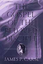 The Gospel of the Beloved Disciple