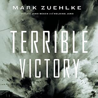 Terrible Victory     First Canadian Army and the Scheldt Estuary Campaign, September 13–November 6, 1944              Written by:                                                                                                                                 Mark Zuehlke                               Narrated by:                                                                                                                                 James Conlan                      Length: 17 hrs and 7 mins     Not rated yet     Overall 0.0