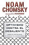 Optimismo contra el desaliento: Sobre el capitalismo, el imperio y el cambio social