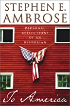 Best to america stephen ambrose Reviews