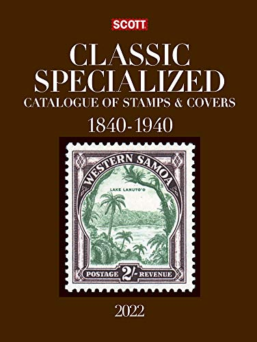 Compare Textbook Prices for 2022 Scott Classic Specialized Catalogue of Stamps & Covers 1840-1940: Scott Classic Specialized Catalogue of Stamps & Covers World 1840-1940 Scott Stamp Postage Catalogues 28th ed. Edition ISBN 9780894876202 by Kloetzel, Jim,Bigalke, Jay,Snee, Chad