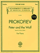 Peter and the Wolf: Schirmer Library of Classics Volume 2041 Piano Solo