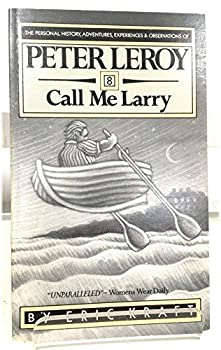 Call Me Larry, No. 8 0918222621 Book Cover