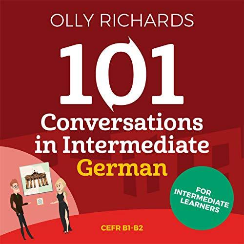 101 Conversations in Intermediate German Titelbild