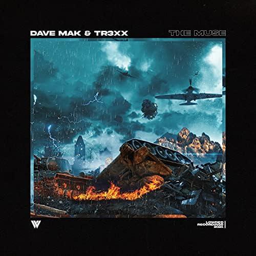 Dave Mak & TR3XX