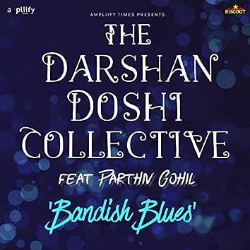 Bandish Blues (feat. Parthiv Gohil)