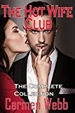 The Hotwife Club: The Complete Collection