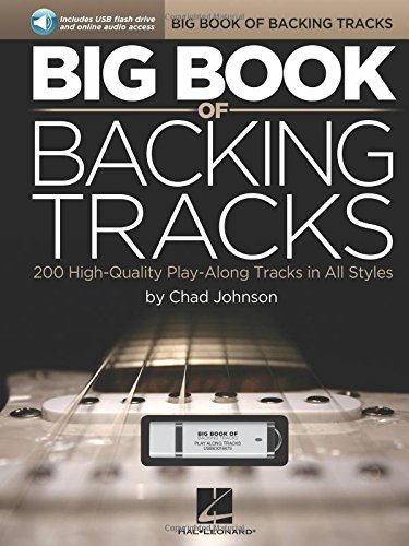 Big Book of Backing Tracks: 200 High-Quality Play-Along Tracks in All Styles