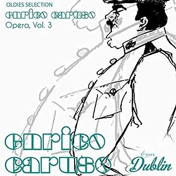 Oldies Selection: Enrico Caruso - Opera, Vol. 3