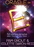 L'oracle de E - 52 cartes oracle pour réaliser vos rêves