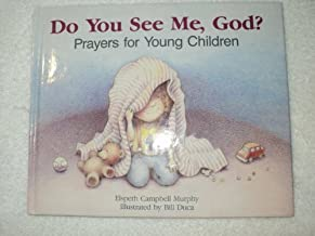 Do You See Me God?: Prayers for Young Children
