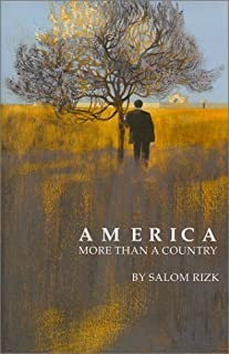 America More Than a Country by Salmon Rizk (2000-09-01)