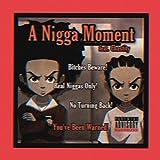 A Nigga Moment (feat. Chastity) [Explicit]