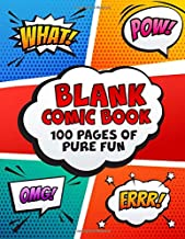 Blank Comic Book: Comic Book Hardcover 101 Comic Book Templates of Pure Fun: There Is No Age Limit On Imagination