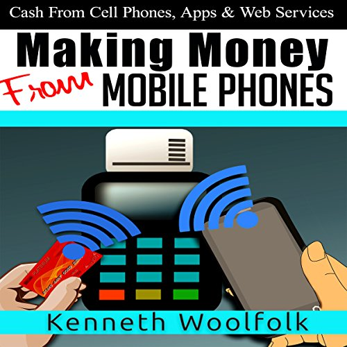 Making Money from Mobile Phones audiobook cover art