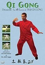Qi Gong - Découverte - Les 18 Exercices du Tai Ji Qi Gong