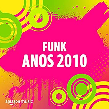 Funk Anos 2010