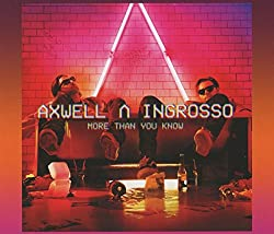 Bestseller Musik meist verkaufte Single 2017 More Than You Know - Axwell & Ingrosso