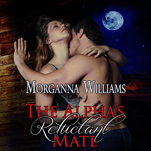 The Alpha's Reluctant Mate  By  cover art