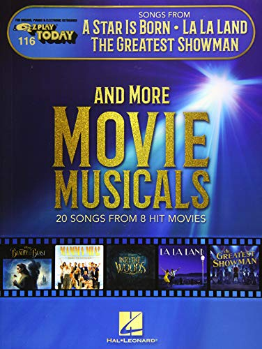 Songs from a Star Is Born, La La Land, the Greatest Showman, and More Movie Musicals: E-Z Play Today Volume 116
