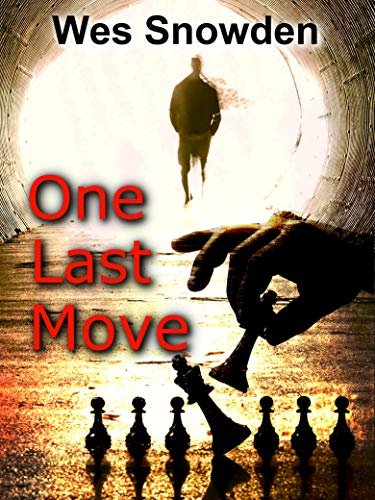One Last Move by Snowden, Wes