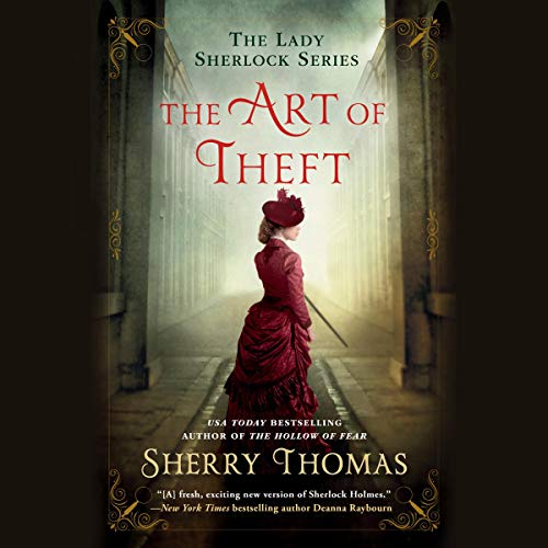 The Art of Theft Audiobook By Sherry Thomas cover art
