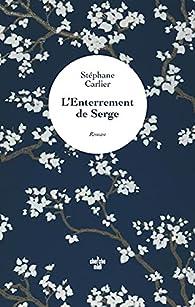 L\'Enterrement de Serge par Stéphane Carlier