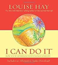 I Can Do It: How To Use Affirmations To Change Your Life (Louise L. Hay Subliminal Mastery) by Louise Hay (2004-04-29)