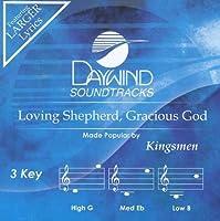 Loving Shepherd, Gracious God [Accompaniment/Performance Track] by Kingsmen (2012-06-04)