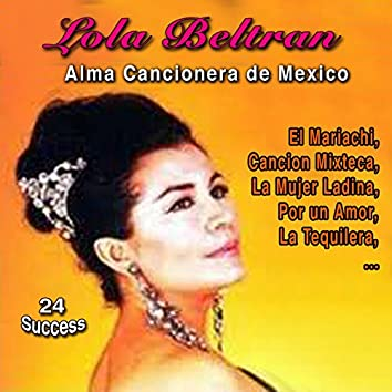 Alma Cancionera de Mexico (24 Success)