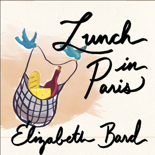 Lunch in Paris audiobook cover art