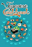 Japanese cookbook: Must-have Recipes For The Budding Japanese Chef (English Edition)